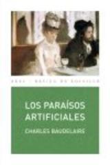 Los paraísos artificiales - Charles Baudelaire - Akal