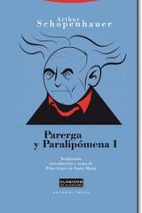 Parerga y Paralipómena I - Arthur Schopenhauer - Trotta