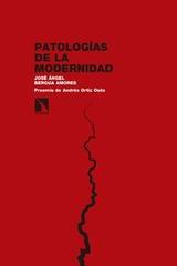 Patologías de la modernidad - José Ángel Bergua Amores - Catarata