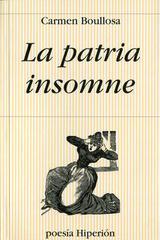 La patria insomne - Carmen Boullosa - Hiperión