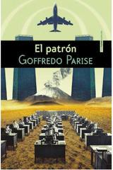 El patrón - Goffredo Parise - Sexto Piso