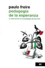 Pedagogía de la esperanza - Paulo Freire - Siglo XXI Editores