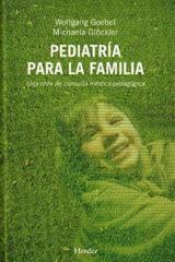 Pediatría para la familia - Wolfgang Goebel - Herder