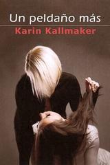 Un peldaño más - Karin Kallmaker - Egales