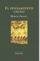 El pensamiento chino - Marcel Granet - Trotta