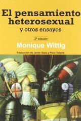El pensamiento heterosexual y otros ensayos - Monique Wittig - Egales