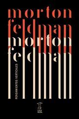 Pensamientos verticales - Morton Feldman - Caja Negra Editora