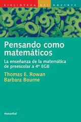 Pensando como matemáticos - Thomas Rowan - Manantial