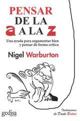 Pensar de la A a la Z - Nigel Warburton - Editorial Gedisa