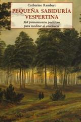 Pequeña sabiduría vespertina - Catherine Rambert - Olañeta