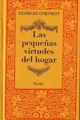 Las Pequeñas virtudes del hogar - Georges Chevrot - Herder
