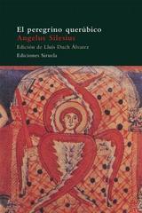 El peregrino querúbico - Angelus Silesius - Siruela