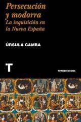 Persecución y modorra - Úrsula Camba Ludlow - Turner