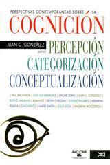 Perspectivas contemporáneas sobre la cognición: categorización, percepción y conceptualización -  AA.VV. - Siglo XXI Editores