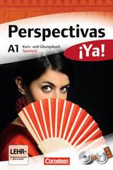 Perspectivas ¡Ya! A1 Kurs und Übungsbuch -  AA.VV. - Cornelsen