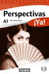 Perspectivas ¡Ya! A1 Libro del profesor -  AA.VV. - Cornelsen