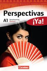 Perspectivas ¡Ya! A1 Sprachtraining -  AA.VV. - Cornelsen
