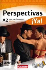 Perspectivas ¡Ya! A2 Kurs und Übungsbuch -  AA.VV. - Cornelsen