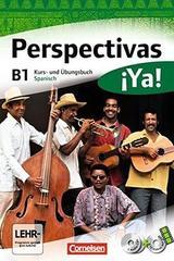 Perspectivas ¡Ya! B1 Kurs und Übungsbuch -  AA.VV. - Cornelsen