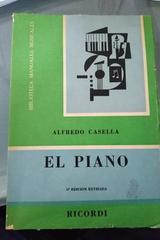 El piano - Alfredo Casella -  AA.VV. - Otras editoriales