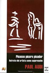 Picasso pícaro picador - Paul Audi - Arena libros