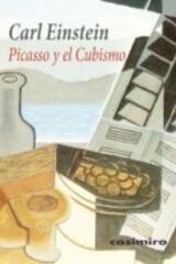 Picasso y el cubismo - Carl Einstein - Casimiro