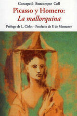 Picasso y Homero: mallorquina - Concepció Boncompte Coll - Olañeta