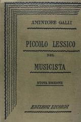 Piccolo lessico del musicista - Amintore GalliA -  AA.VV. - Otras editoriales