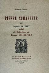 Pierre Schaeffer - Sophie Brunet -  AA.VV. - Otras editoriales