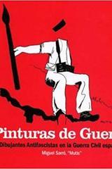 Pinturas de guerra - Miguel Sarró Santos - Traficantes de sueños
