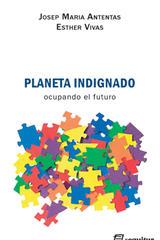 Planeta indignado - Josep Maria Antentas - Sequitur