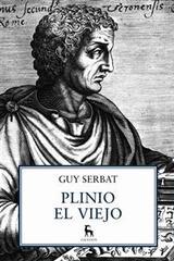 Plinio el viejo - Guy Serbat - Gredos