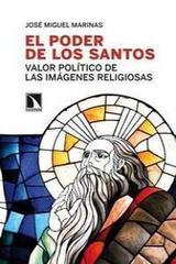 El poder de los santos - José Miguel Marinas Herreras - Catarata
