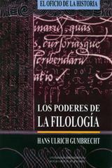 Los Poderes de la filología - Hans Ulrich Gumbrecht - Ibero