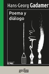Poema y diálogo - Hans-Georg Gadamer - Editorial Gedisa
