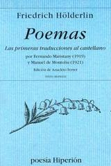 Poemas. Las primeras traducciones al castellano - Friedrich Hölderlin - Hiperión