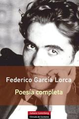 Poesía completa - Federico García Lorca - Galaxia Gutenberg