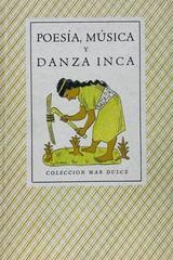 Poesía, música y danza Inca -  AA.VV. - Otras editoriales