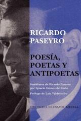 Poesía, poetas y antipoetas - Ricardo Paseyro - Siruela