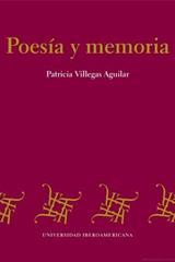 Poesía y memoria - Patricia Villegas Aguilar - Ibero