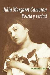 Poesía y verdad - Julia Margaret Cameron - Casimiro