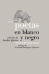 Poetas en blanco y negro  - Amalia Iglesias Serna - Abada Editores