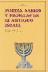 Poetas, sabios y profetas en el antiguo Israel -  AA.VV. - Akal