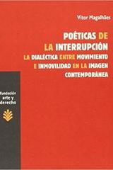 Poeticas de la interrupcion - Vitor Magalhães - Trama Editorial