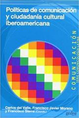 Políticas de comunicación y ciudadanía cultural iberoamericana -  AA.VV. - Editorial Gedisa