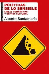 Políticas de lo sensible - Alberto Santamaría - Akal