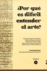 ¿Por qué es difícil entender el arte? Tomo 3 -  AA.VV. - Ediciones Manivela