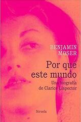 Por qué este mundo - Benjamin Moser - Siruela