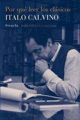 Por qué leer los clásicos - Italo Calvino - Siruela