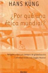 ¿Por qué una ética mundial? - Hans Küng - Herder